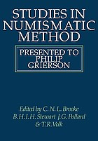 Studies in numismatic method presented to Philip Grierson
