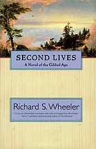 Second lives : a novel of the gilded age