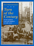 Turn of the century : our nation one hundred years ago