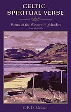 Celtic spiritual verse : poems of the Western Highlanders from the Gaelic