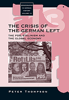 The crisis of the German left : the PDS, Stalinism and the global economy