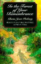 In the forest of your remembrance : thirty-three goodly news tellings for the whole family
