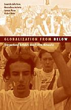 Globalization from below : transnational activists and protest networks