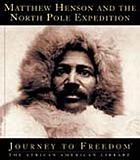 Matthew Henson and the North Pole expedition