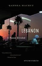 Lebanon : a house divided