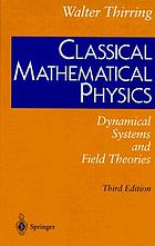Classical mathematical physics : dynamical systems and field theories