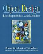 Object design : roles, responsibilities, and collaborations