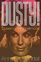 Dusty! : queen of the postmods