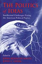The politics of ideas : intellectual challenges facing the American political parties