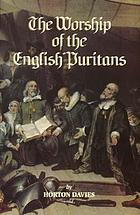 The worship of the English Puritans