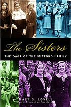 The sisters : the saga of the Mitford family