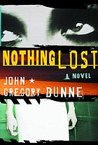 Nothing lost : a novel