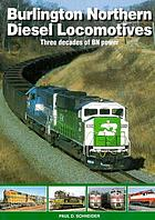 Burlington Northern diesel locomotives : three decades of BN power
