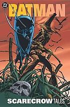 Batman : Scarecrow tales