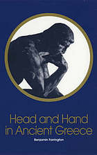 Head and hand in ancient Greece; four studies in the social relations of thought
