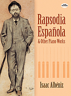 Rapsodia española : and other piano works