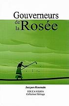 Gouverneurs de la rosée : roman
