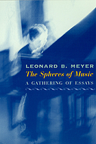 The spheres of music : a gathering of essays