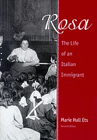 Rosa, the life of an Italian immigrant