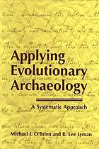 Applying evolutionary archaeology : a systematic approach