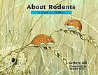 About rodents : a guide for children