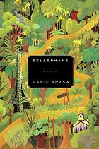 Cellophane : a novel