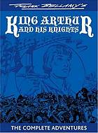 King Arthur and his knights : the complete adventure ; together with the Swiss family Robinson