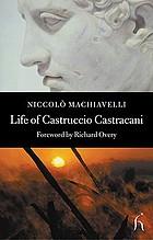 Life of Castruccio Castrani [i.e. Castracani]