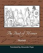 The Iliad of Homer: