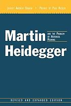 Martin Heidegger and the problem of historical meaning