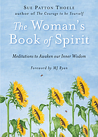 The woman's book of spirit : meditations for the thirsty soul