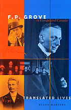 F.P. Grove in Europe and Canada : translated lives