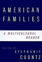 American families : a multicultural reader