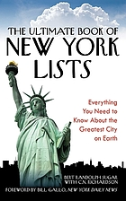 The ultimate book of New York lists : everything you need to know about the greatest city on Earth