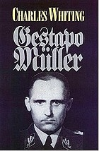 The search for 'Gestapo' Müller : the man without a shadow