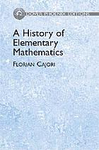A history of elementary mathematics : with hints on methods of teaching