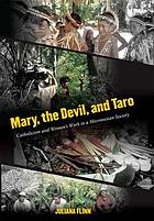Mary, the devil, and taro : Catholicism and women's work in a Micronesian society