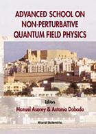 Advanced School on Non-Perturbative Quantum Field Physics, Peniscola, Spain, 2-6 June 1997