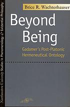 Beyond being : Gadamer's post-Platonic hermeneutical ontology