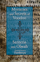 Mysteries and secrets of Voodoo, Santeria and Obeah