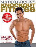 Mario Lopez's knockout fitness