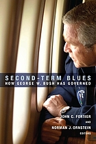 Second-term blues how George W. Bush has governed