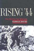 Rising '44 : the battle for Warsaw