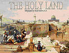 The Holy Land : yesterday and today ; lithographs and diaries
