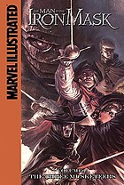 The man in the iron mask. Vol. 1, Three musketeers