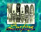 Surfing : a history of the ancient Hawaiian sport