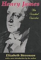 Henry James : the crooked corridor