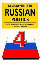 Developments in Russian politics 4