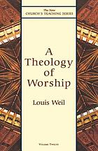 A theology of worship