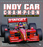 Indy car champion : a season with Target-Chip Ganassi Racing